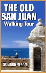 The Old San Juan Waliking Tour